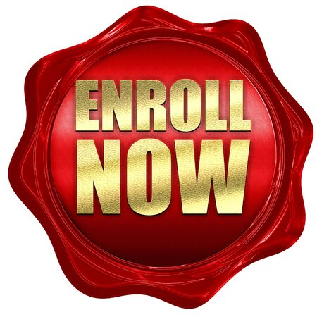 registering: enroll now, 3D rendering, a red wax seal