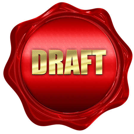 draft: draft, 3D rendering, a red wax seal Stock Photo