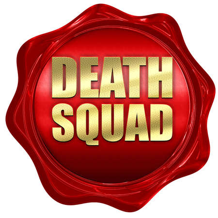 squad: death squad, 3D rendering, a red wax seal