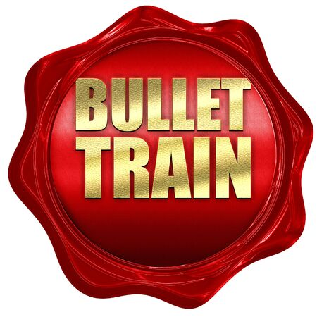 3d bullet: bullet train, 3D rendering, a red wax seal Stock Photo