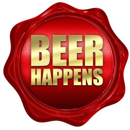 happens: beer happens, 3D rendering, a red wax seal Stock Photo