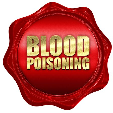 poisoning: blood poisoning, 3D rendering, a red wax seal
