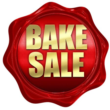 bake sale sign: bake sale, 3D rendering, a red wax seal Stock Photo