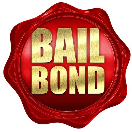 sentencing: bailbond, 3D rendering, a red wax seal Stock Photo