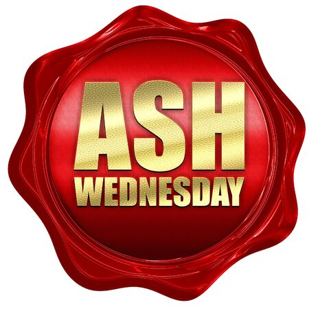 wednesday: ash wednesday, 3D rendering, a red wax seal