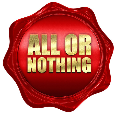 taking risks: all or nothing, 3D rendering, a red wax seal