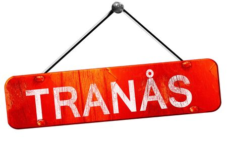 hanging sign: Tranas, 3D rendering, a red hanging sign