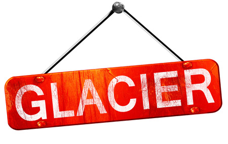 glacier: Glacier, 3D rendering, a red hanging sign Stock Photo