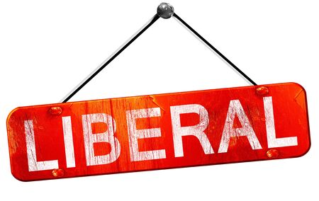 liberal: liberal, 3D rendering, a red hanging sign