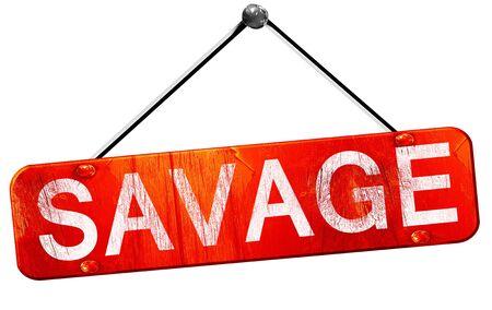 savage: savage, 3D rendering, a red hanging sign