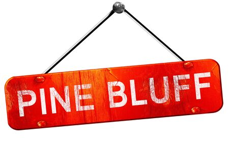 bluff: pine bluff, 3D rendering, a red hanging sign