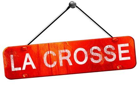crosse: la crosse, 3D rendering, a red hanging sign