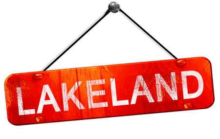 lakeland: lakeland, 3D rendering, a red hanging sign