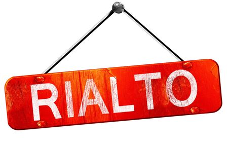 rialto: rialto, 3D rendering, a red hanging sign