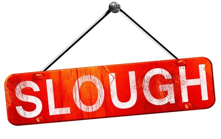 slough: Slough, 3D rendering, a red hanging sign
