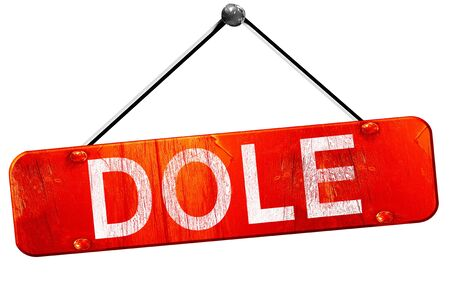 dole: dole, 3D rendering, a red hanging sign