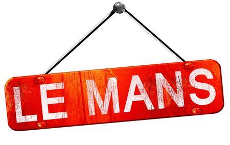 mans: le mans, 3D rendering, a red hanging sign