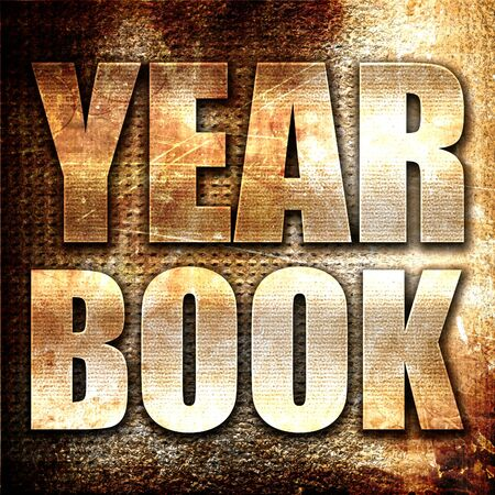 yearbook: yearbook, 3D rendering, metal text on rust background