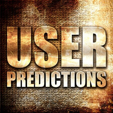 predictions: user predictions, 3D rendering, metal text on rust background