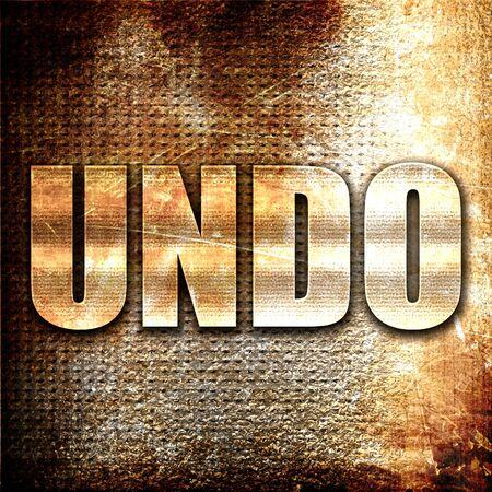 undo: undo, 3D rendering, metal text on rust background