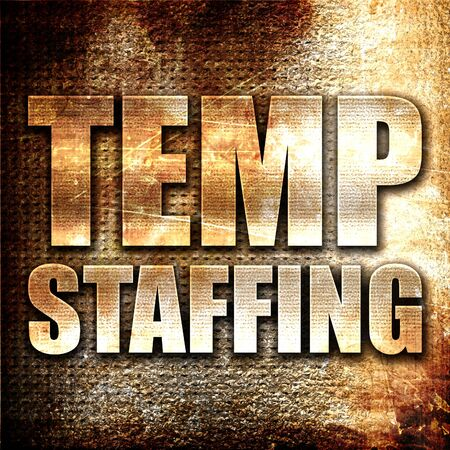 temporary employees: temp staffing, 3D rendering, metal text on rust background