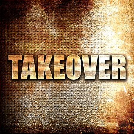 takeover: takeover, 3D rendering, metal text on rust background Stock Photo