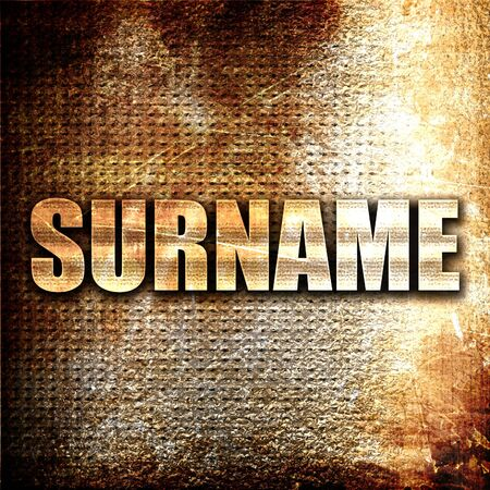 surname: surname, 3D rendering, metal text on rust background