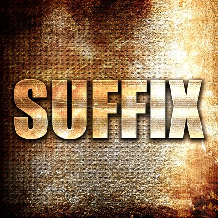 suffix: suffix, 3D rendering, metal text on rust background
