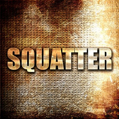 squatter: squatter, 3D rendering, metal text on rust background