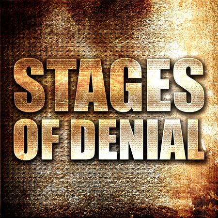 denial: stages of denial, 3D rendering, metal text on rust background