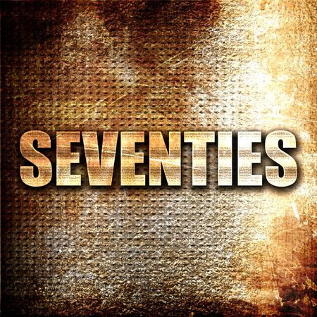 the seventies: seventies, 3D rendering, metal text on rust background