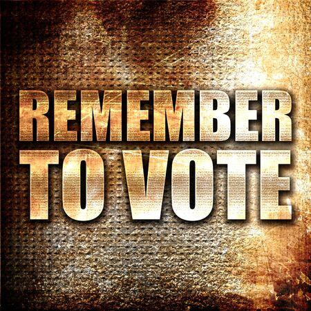 recordar: Recuerde votar, 3D, texto del metal en fondo del moho