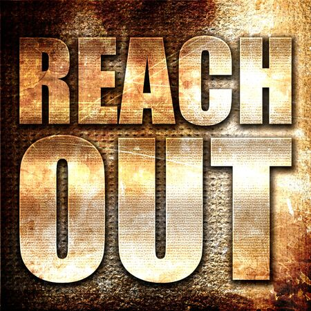 reach out: reach out, 3D rendering, metal text on rust background