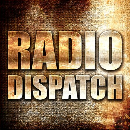 dispatch: radio dispatch, 3D rendering, metal text on rust background