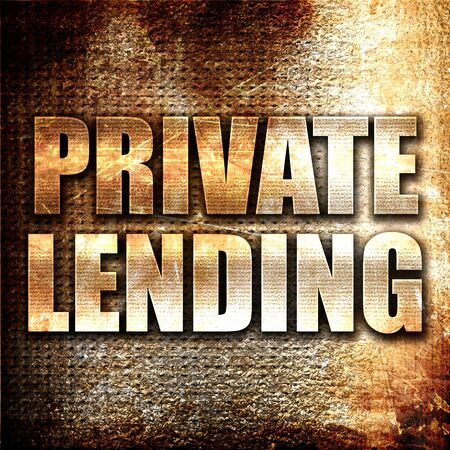 lending: private lending, 3D rendering, metal text on rust background