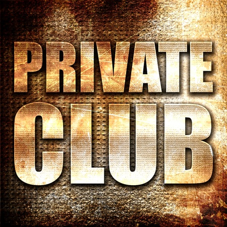 private club: private club, 3D rendering, metal text on rust background