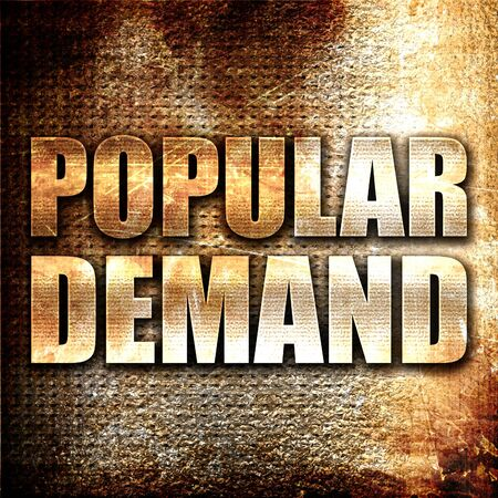 desirable: popular demand, 3D rendering, metal text on rust background Stock Photo
