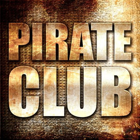 secret place: pirate club, 3D rendering, metal text on rust background Stock Photo