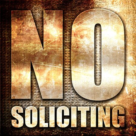 soliciting: no solliciting, 3D rendering, metal text on rust background