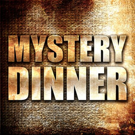 mysteries: mystery dinner, 3D rendering, metal text on rust background