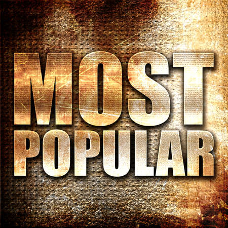 most popular: most popular, 3D rendering, metal text on rust background Stock Photo