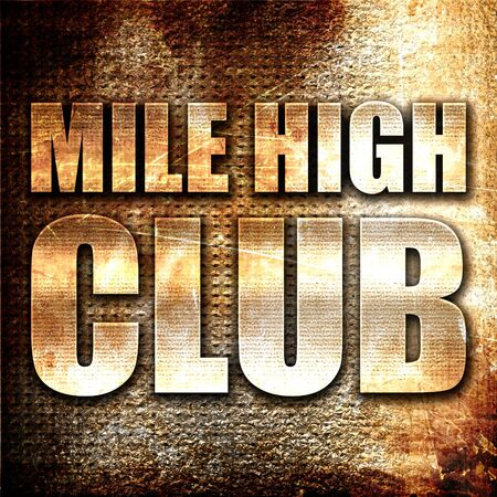mile: mile high club, 3D rendering, metal text on rust background