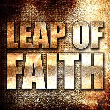 leap of faith, 3D rendering, metal text on rust background Stock Photo