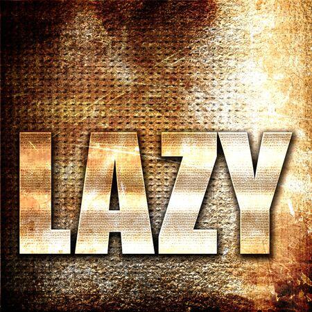 slacker: lazy, 3D rendering, metal text on rust background