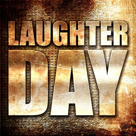laugher: laugher day, 3D rendering, metal text on rust background
