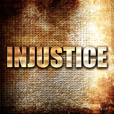 injustice: injustice, 3D rendering, metal text on rust background