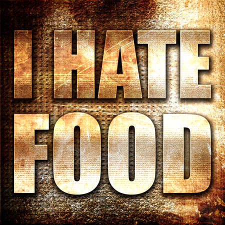 hate: i hate food, 3D rendering, metal text on rust background