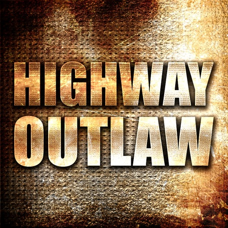 outlaw: highway outlaw, 3D rendering, metal text on rust background