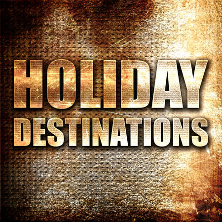 holiday destinations: holiday destinations, 3D rendering, metal text on rust background Stock Photo