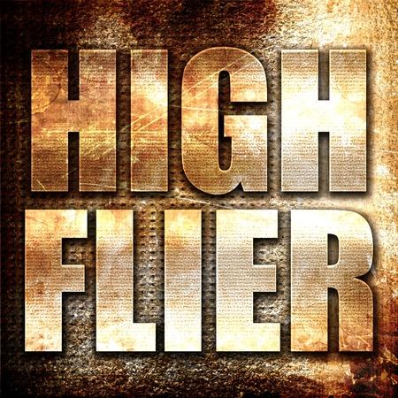 flier: high flier, 3D rendering, metal text on rust background